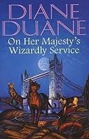 On Her Majesty's Wizardly Service (Cat Wizards, #2)