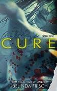 Cure (Strandville Zombie Series, #1)