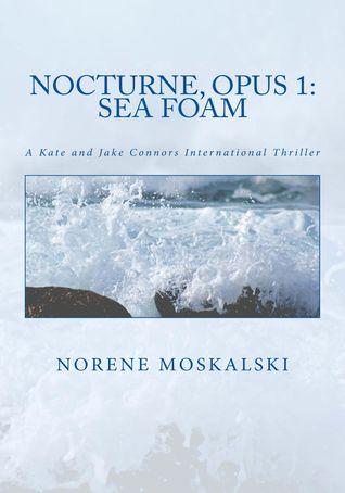 Nocturne, Opus 1: Sea Foam