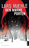 Den mørke porten (Ina Grieg, #1)