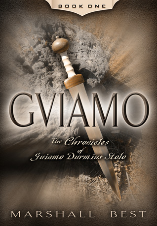 Guiamo (The Chronicles of Guiamo Durmius Stolo, #1)