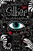 Silber: Das erste Buch der Träume (Silber, #1)