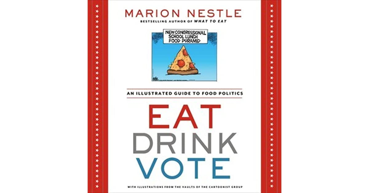 Marion Nestle Eat Drink Vote