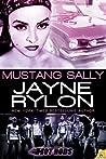 Mustang Sally (Hot Rods, #2)