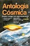 Antologia Cósmica - Primeiros contatos com seres extraterrestres by Fausto Cunha