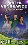 Path To Vengeance (The Guardians, #1)