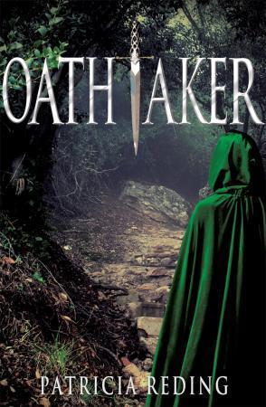 Oathtaker by Patricia Reding