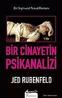 Bir Cinayetin Psikanalizi (Bir Sigmund Freud Romanı #1)
