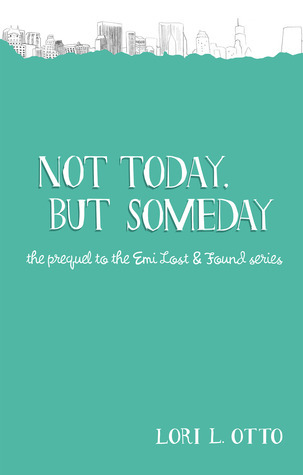 Not Today, but Someday