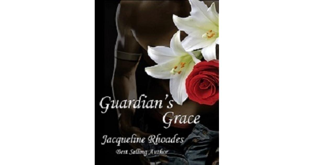 Guardians Grace By Jacqueline Rhoades