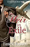 Heir in Exile by Danielle Bourdon