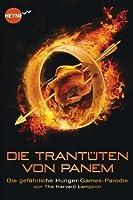 Die Trantüten von Panem: Die gefährliche Hunger-Games-Parodie