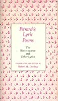 Petrarch's Lyric Poems: The Rime Sparse and Other Lyrics