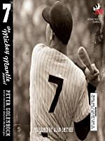 Seven: the Mickey Mantle Novel