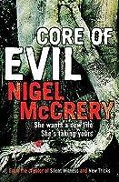 Core of Evil  (DCI Mark Lapslie, #1)