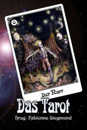 Das Tarot by Fabienne Siegmund