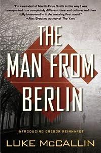 The Man From Berlin (Gregor Reinhardt, #1)