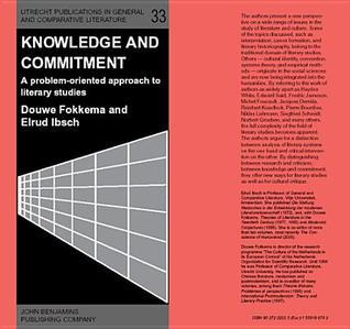 Knowledge And Commitment A Problem Oriented Approach To Literary Studies