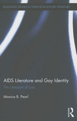 AIDS Literature and Gay Identity The Literature of Loss