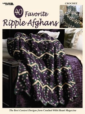 40 Favorite Ripple Afghans (Leisure Arts #3338)