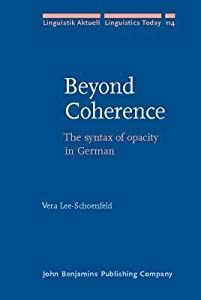Beyond Coherence: The Syntax of Opacity in German