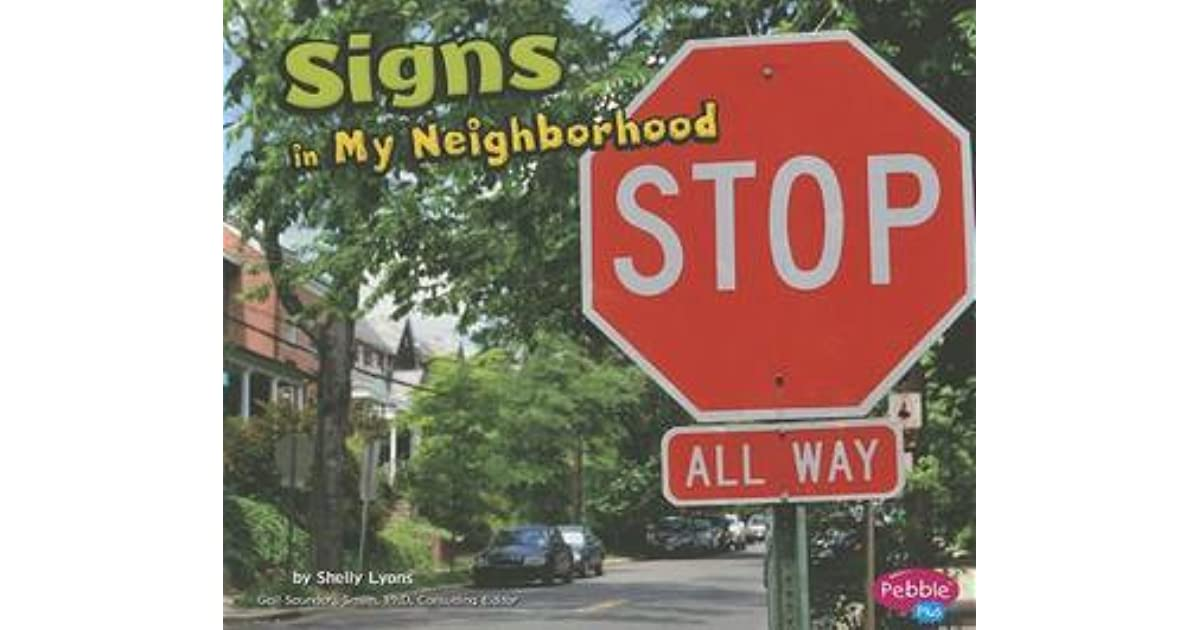 Signs in My Neighborhood by Shelly Lyons