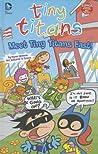 Tiny Titans: Meet Tiny Titans East!
