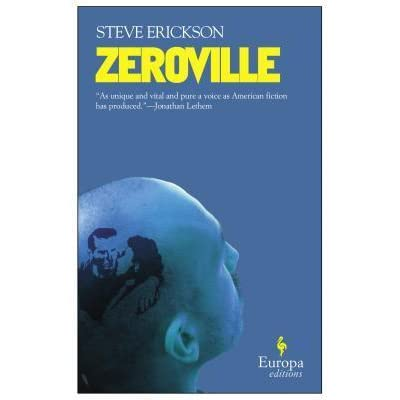 Zeroville by Steve Erickson — Reviews, Discussion