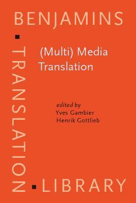 MultiMedia Translation Concepts Practices and Research