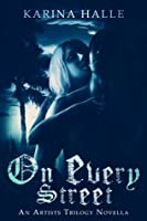 On Every Street (The Artists Trilogy, #0.5)