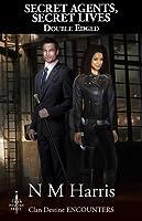 Double Edged (Secret Agents, Secret Lives #1)
