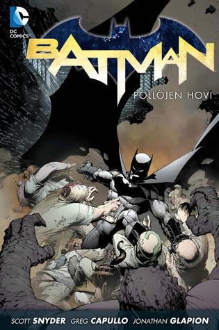 Batman – Pöllöjen hovi by Scott Snyder