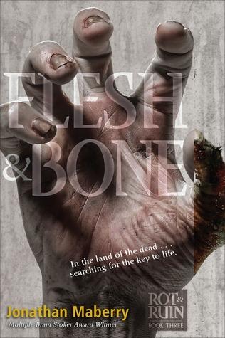Flesh & Bone (Benny Imura, #3)