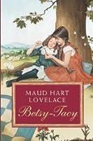 Betsy-Tacy (Betsy-Tacy, #1)