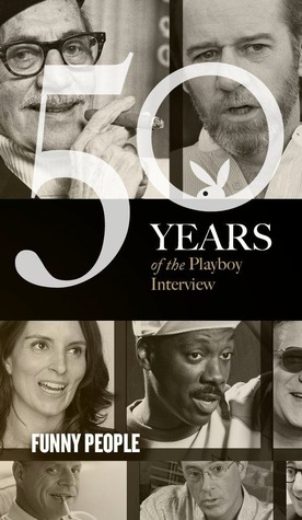 The Playboy Interview: Funny People Playboy Enterprises