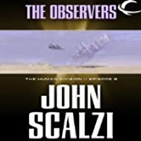 The Observers (The Human Division, #9)