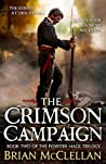 The Crimson Campaign (Powder Mage, #2)