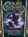 Moving Targets (Exiles in Arms, #1)