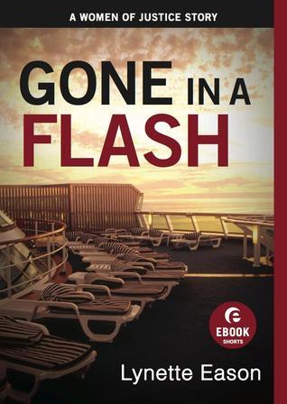 Gone in a Flash by Lynette Eason