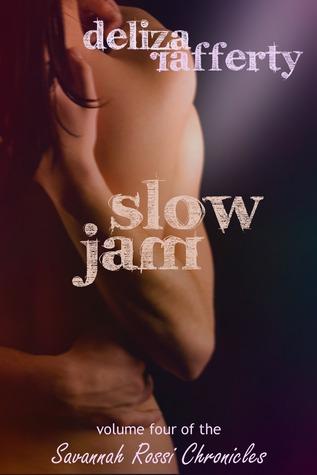 Slow Jam (Vol. 2 of the Savannah Rossi Chronicles)