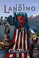 The Landing (The United States of Vinland #1)