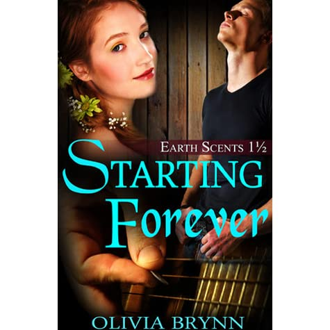Starting Forever (Earth Scents)