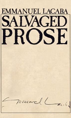 Salvaged Prose