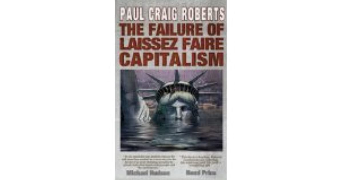 the failure of laissez faire capitalism bffi2n0c