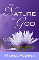 The Nature of God: 50 Christian Devotions about God's Love and Acceptance