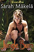 Jungle Burn (The Amazon Chronicles, #4)
