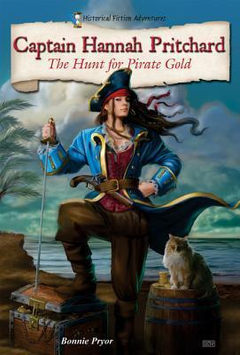 Captain Hannah Pritchard: The Hunt for Pirate Gold (Historical Fiction Adventures