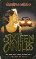 Sixteen Candles (Terror Academy, #3)