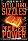 Style That Sizzles & Pacing for Power by Jodie Renner