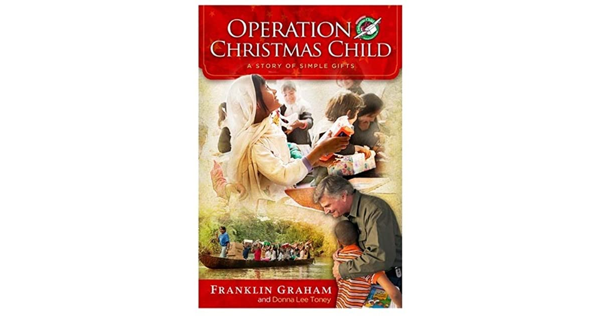 Operation Christmas Child: A Story of Simple Gifts by Franklin Graham